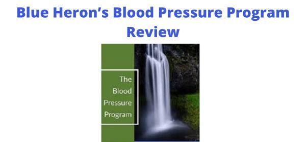Blue Heron's Blood Pressure Program Review