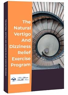Vertigo And Dizziness Program Review - Naturally Healing
