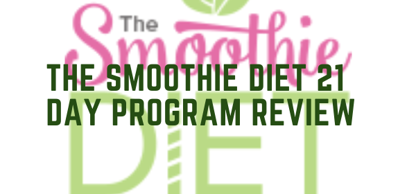 The Smoothie Diet 21 Day Program Review
