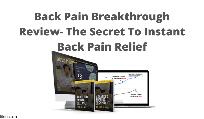 Back Pain Breakthrough Review- The Secret To Instant Back Pain Relief