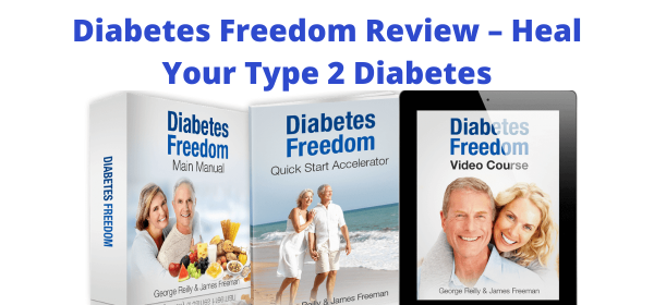 Diabetes Freedom Review – Heal Your Type 2 Diabetes
