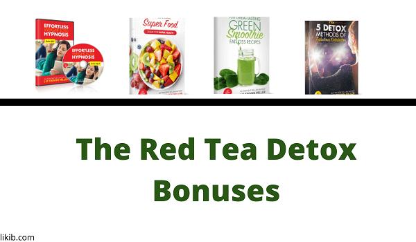 The Red Tea Detox Bonuses