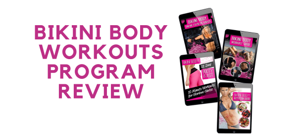 Bikini Body Workouts Program Review