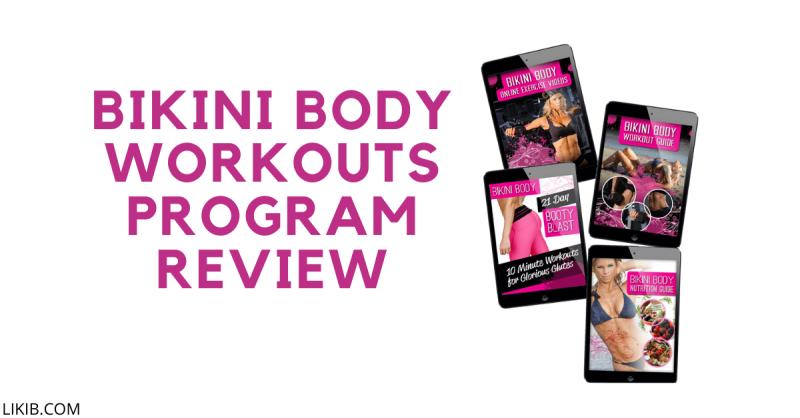 Bikini Body Workouts Program Review