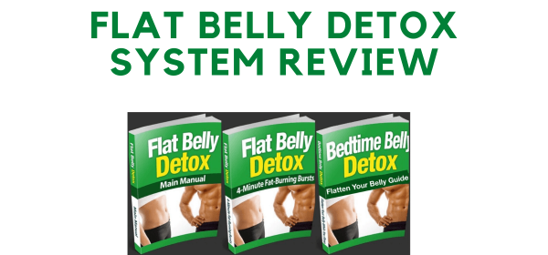 flat belly detox system review