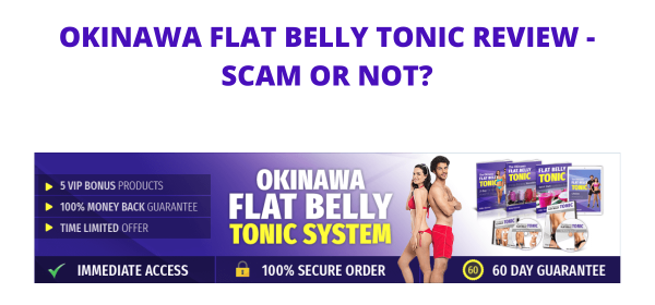Okinawa Flat Belly Tonic Review - Scam or Not