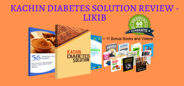 Kachin Diabetes Solution Review - LIKIB
