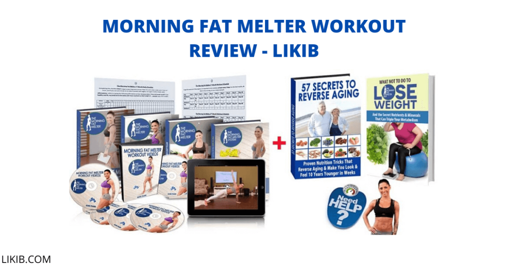 Morning Fat Melter Workout Review - LIKIB