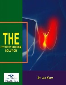 Features of The Hypothyroidism Solution By Jodi Knapp
