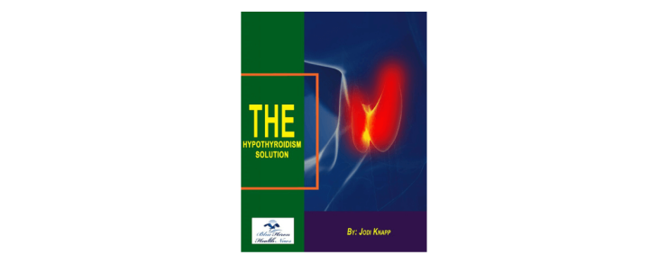 The Hypothyroidism Solution By Jodi Knapp Review - LIKIB